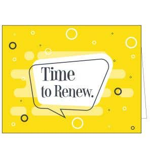 Time to Renew Card - Yellow Bubble