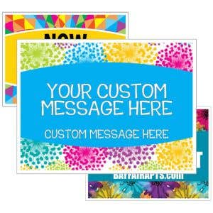 Add your custom messages to any of our 25 designs!