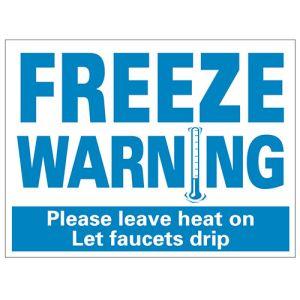 "Bandit Sign - ""Freeze Warning"" Blue on White"