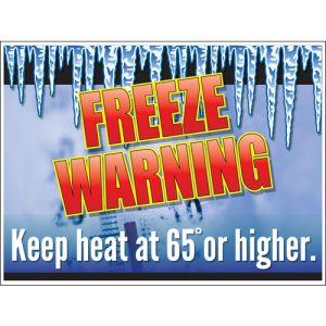 """Bandit Sign - """"Freeze Warning Keep Heat at 65"""""""