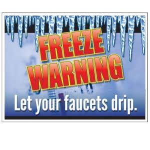 """Bandit Sign - """"Freeze Warning Let Your Faucets Drip"""""""