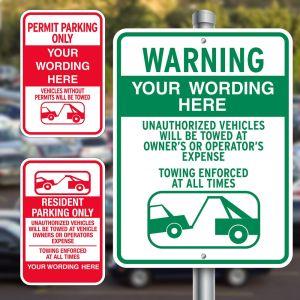 Custom Aluminum Signs - Tow Signs
