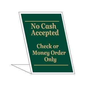 No Cash Accepted Desktop Sign