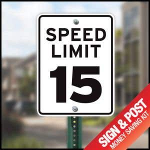 """Speed Limit Sign Kit - """"15 MPH"""" Reflective"""