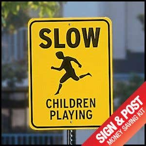 """Safety Sign Kit - """"Slow Children Playing"""""""
