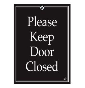 "Interior Signs - ""Please Keep Door Closed"" Plastic"