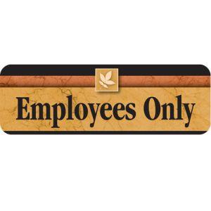 Employees Only Interior Sign Sedona Design
