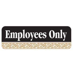 Employees Only Interior Sign Black and Tan Scroll Design