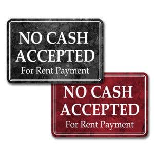 Interior Sign-No Cash Accepted for Rent Payment Plastic Sign-Marble