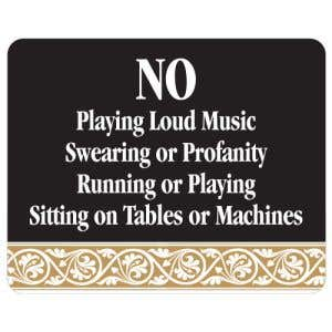 No Loud Music Interior Sign Black and Tan Scroll Design