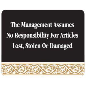 Management Assumes No Responsibility Interior Sign Black and Tan Scroll Design