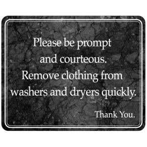 Interior Signs-Remove Clothes from Washers and Dryers Plastic Sign-Marble