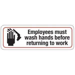 Employees Must Wash Hands Office Sign