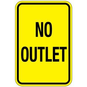 No Outlet Signs