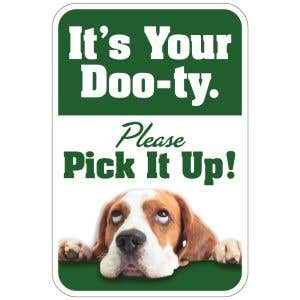 """Pet Waste Sign - """"It's Your Doo-ty"""" Sign"""