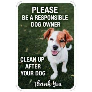 """Pet Waste Sign - """"Be a Responsible Dog Owner"""" Sign"""