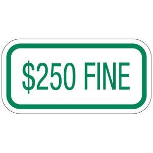 "Handicap Parking Signs - ""$250 Fine"" Green"