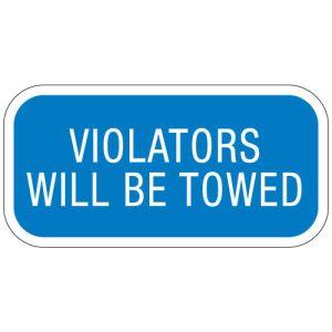 "Handicap Parking Signs - ""Violators Will Be Towed"""