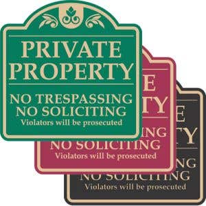 """No Trespassing Signs - """"Private Property"""" Dome"""