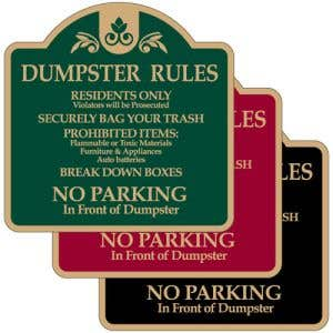 """Dumpster Rules Signs - """"No Parking"""" Dome"""