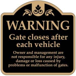 """Automatic Gate Signs - """"Warning"""" Dome"""