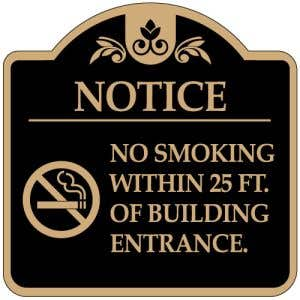 """No Smoking Signs - """"Within 25 feet"""" Dome"""
