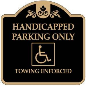 Black with Tan-Handicap Parking-Handicapped Parking Only Towing Dome Designer Aluminum Sign