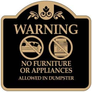 """Dumpster Rules Signs - """"No Furniture"""" Dome"""