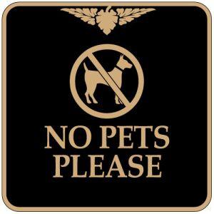 """Pet Area Sign - """"No Pets Please"""" Square"""