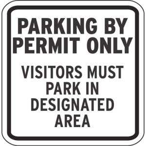 """Parking Signs - """"Parking By Permit Only"""""""