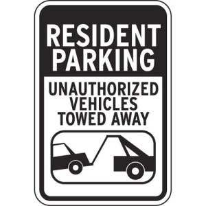 """Resident Parking Signs - """"Unauthorized Towed"""""""