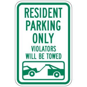 "Resident Parking Signs - ""Violators Towed"""