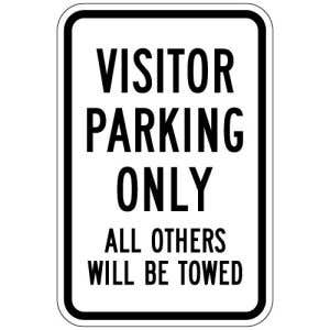 """Visitor Parking Signs - """"All Others will be Towed"""""""