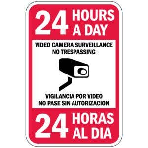 """Surveillance Signs - """"24 Hours a Day"""" Bilingual"""