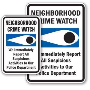 "Neighborhood Watch Signs - ""Report to Police"""