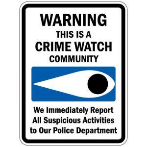 "Neighborhood Watch Signs - ""Crime Watch"""