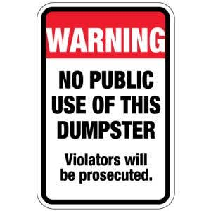 """Dumpster Rules Signs - """"Warning No Public Use"""""""