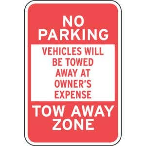 """No Parking Signs - """"Vehicles Will Be Towed"""""""