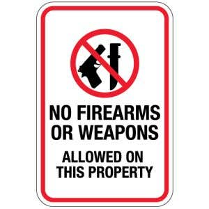 """Warning Signs - """"No Firearms or Weapons Allowed"""""""