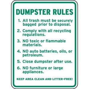 """Dumpster Rules Signs - """"Keep Area Clean"""""""
