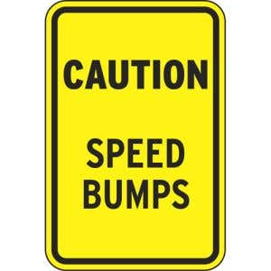 """Safety Signs - """"Caution Speed Bumps"""""""