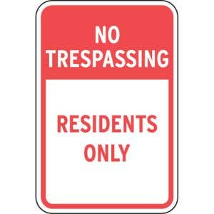 """No Trespassing Signs - """"Residents Only"""""""