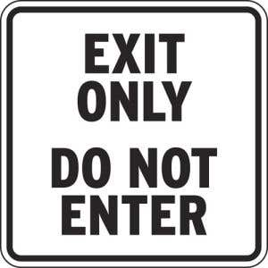 Exit Only Do Not Enter Signs