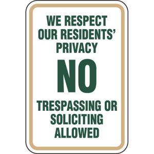 "No Trespassing Sign - ""Respect Privacy"""