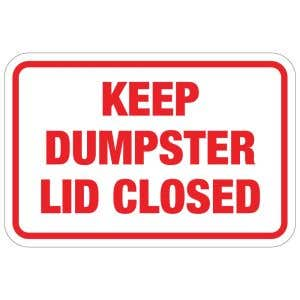 """Dumpster Rules Signs - """"Keep Dumpster Lid Closed"""""""