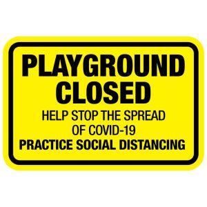 COVID-19 Playground Closed Aluminum Sign
