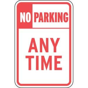 """No Parking Signs - """"Any Time"""""""