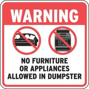 """Dumpster Rules Signs - """"Warning No Furniture"""""""