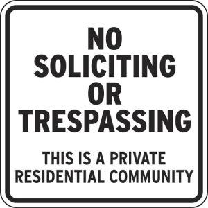 """No Trespassing Signs - """"No Soliciting"""""""