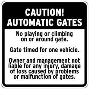 """Automatic Gate Signs - """"Owner Not Liable"""""""